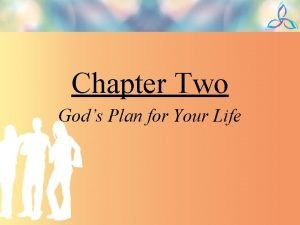 Chapter Two Gods Plan for Your Life Finding