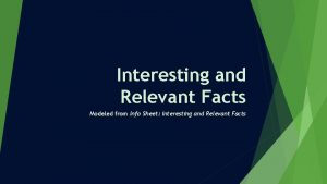 Interesting and Relevant Facts Modeled from Info Sheet