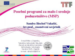 Posebni programi za malo i srednje poduzetnitvo MSP