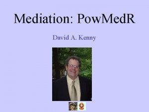 Mediation Pow Med R David A Kenny Mediation