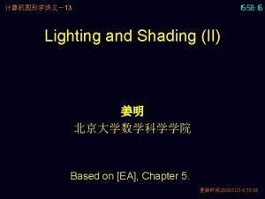 13 Lighting and Shading II Based on EA