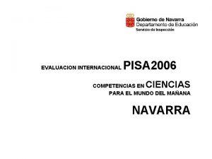 Servicio de Inspeccin EVALUACION INTERNACIONAL PISA 2006 CIENCIAS