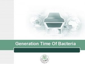Generation Time Of Bacteria LOGO LOGO Pre ed