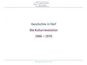 Geschichte in fnf Die Kulturrevolution 1966 1976 www