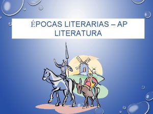 POCAS LITERARIAS AP LITERATURA QU ES LA LITERATURA