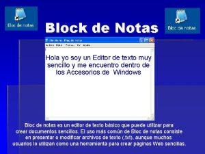 Block de Notas Hola yo soy un Editor
