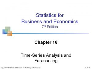 Statistics for Business and Economics 7 th Edition