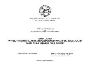 UNIVERSITA DEGLI STUDI DI TRIESTE FACOLTA DI INGEGNERIA