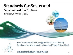 Standards for Smart and Sustainable Cities Saturday 6