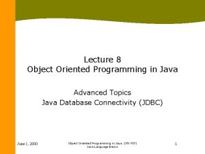 Lecture 8 Object Oriented Programming in Java Advanced