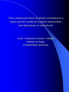 Timevarying and timeinvariant covariates in a latent growth