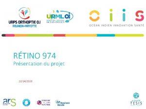 RTINO 974 Prsentation du projet 12042016 UN PROJET