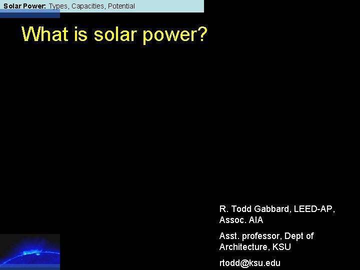 Solar Power Types Capacities Potential What is solar