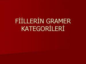 FLLERN GRAMER KATEGORLER FLLERN GRAMER KATEGORLER n Gramer