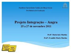 Pontifcia Universidade Catlica de Minas Gerais PrReitoria de