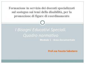 Formazione in servizio dei docenti specializzati sul sostegno