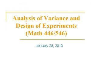 Analysis of Variance and Design of Experiments Math