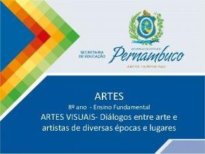 ARTES 8 ano Ensino Fundamental ARTES VISUAIS Dilogos