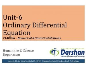 Unit6 Ordinary Differential Equation 2140706 Numerical Statistical Methods