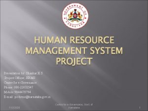 HUMAN RESOURCE MANAGEMENT SYSTEM PROJECT Presentation by Shankar