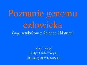 Poznanie genomu czowieka wg artykuw z Science i