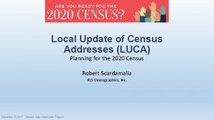 Local Update of Census Addresses LUCA Planning for