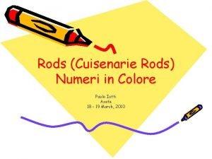 Rods Cuisenarie Rods Numeri in Colore Paolo Iotti