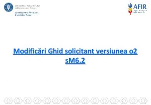 Modificri Ghid solicitant versiunea o 2 s M