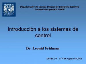 Departamento de Control Divisin de Ingeniera Elctrica Facultad
