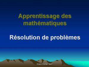 Apprentissage des mathmatiques problmes Rsolution de Roland Charnay