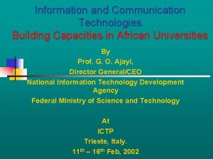 Information and Communication Technologies Building Capacities in African