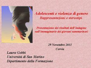 Adolescenti e violenza di genere Rappresentazioni e stereotipi