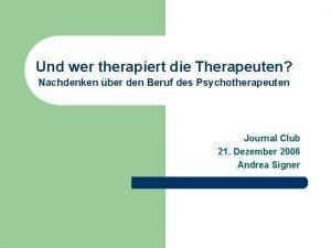 Und wer therapiert die Therapeuten Nachdenken ber den