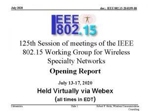 July 2020 doc IEEE 802 15 20 0199