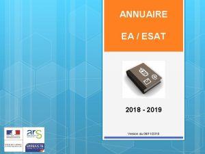 ANNUAIRE EA ESAT 2018 2019 Version du 09112018