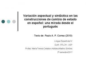 Variacin aspectual y sintctica en las construcciones de