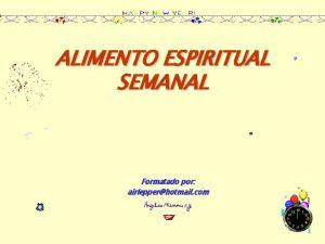 ALIMENTO ESPIRITUAL SEMANAL Formatado por airlepperhotmail com Outro