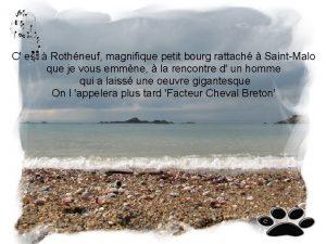 C est Rothneuf magnifique petit bourg rattach SaintMalo