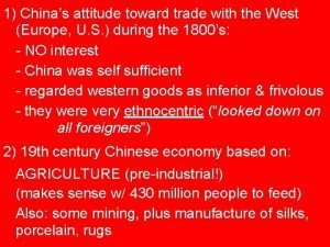 1 Chinas attitude toward trade with the West