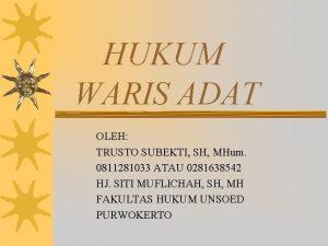HUKUM WARIS ADAT OLEH TRUSTO SUBEKTI SH MHum