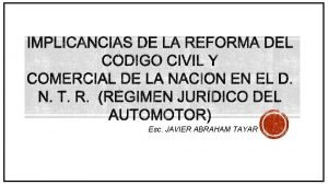 IMPLICANCIAS DE LA REFORMA DEL CDIGO CIVIL Y