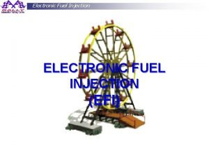 Electronic Fuel Injection ELECTRONIC FUEL INJECTION EFI Cak