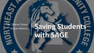 Dr Sharon Totten Kristen Shelton Saving Students with