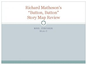 Richard Mathesons Button Button Story Map Review MRS