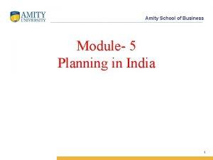 Amity School of Business Module 5 Planning in