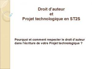 Droit dauteur et Projet technologique en ST 2