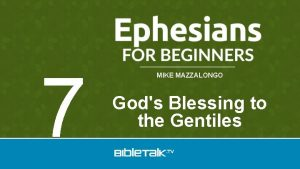 7 MIKE MAZZALONGO Gods Blessing to the Gentiles