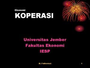 Ekonomi KOPERASI Universitas Jember Fakultas Ekonomi IESP M