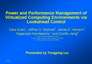 Power and Performance Management of Virtualized Computing Environments