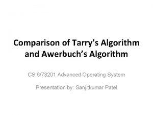 Comparison of Tarrys Algorithm and Awerbuchs Algorithm CS